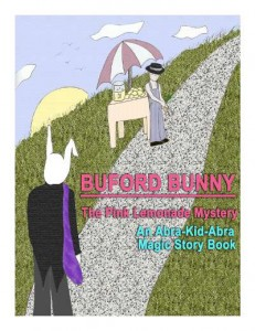 Magic Story Book: Buford Bunny--The Pink Lemonade Mystery